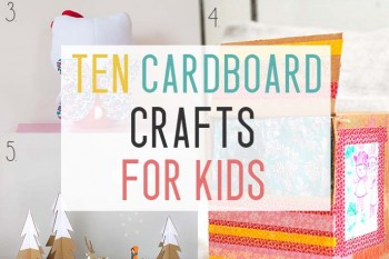 CARDBOARD CRAFTS FOR KIDS- featured