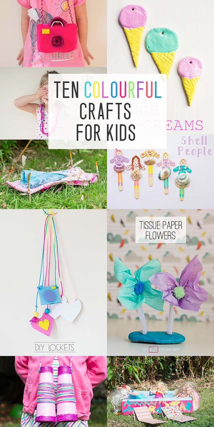 Ten Colourful Crafts For Kids