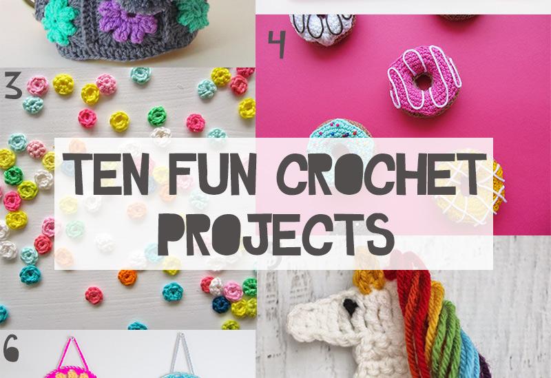 ten-fun-crochet-projects-featured